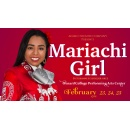 Mariachi Girl - A Bilingual Musical, to be Staged on Ventura County Community College Campuses