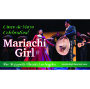 Mariachi Girl - A Bilingual Musical at The Historic Hayworth Theatre in Los Angeles on Cinco de Mayo