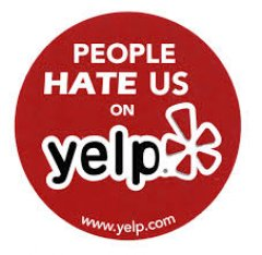 Hate Us On Yelp, please!
