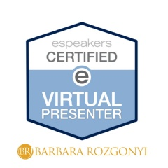 Barbara Rozgonyi is now an eSpeakers.com Certified Virtual Presenter