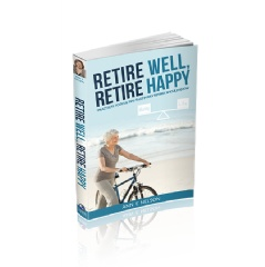 Ann Nelson�s book, �Retire Well, Retire Happy� is a practical expression of her independent spirit and financial savvy.