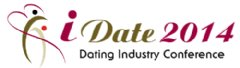 iDate 2014 the largest conference for the online dating industry with niche dating CEOs in attendance.