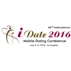 44th International iDate 2016 Mobile Dating Conference June 8-10, 2016 Los Angeles