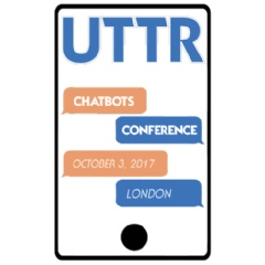 UTTR Chatbot and Artificial Intelligence Conference October 3, 2017 in London