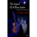 �The Legend of a Blues Guitar� Now Available Everywhere