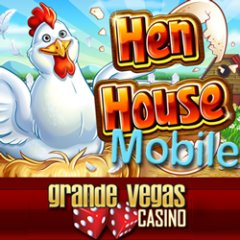 New Henhouse mobile slot game is now in the Grande Vegas mobile casino.