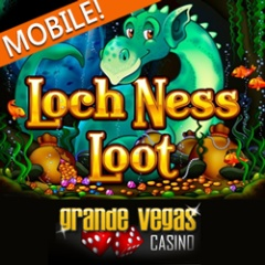 New Loch Ness Loot mobile casino mobile slot game at Grande Vegas Casino