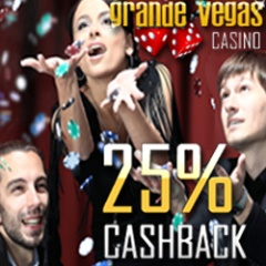 25% cash back now available at Grande Vegas Casino.