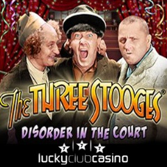 Three Stooges: Disorder in the Court slot game now at Lucky Club Casino
