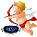 Lincoln Casino�s �Big Valentine� Slots Tournament