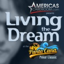 Americas Cardroom is Living the Dream�at the $500K Punta Cana Poker Classic