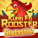 Kung Fu Rooster Live Through Slotastic
