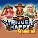 New Trigger Happy Coming to Slotastic Casino This Week