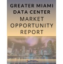 Miami Data Center Market Opportunity Report Compares 21 Colocation and Wholesale Providers