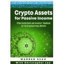 "New ""Crypto Assets for Passive Income Book"" Launch by Warren Seah"