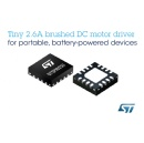 STMicroelectronics Launches Tiny 2.6A Brushed DC Motor Driver for Portable, Battery-Powered IoT Devices