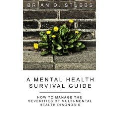 """A Mental Health Survival Guide"""