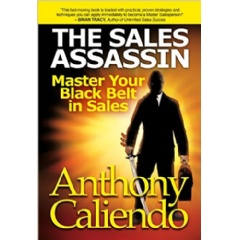 """The Sales Assassin: Master Your Black Belt in Sales"""