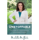 Best Selling Book �Unstoppable,� Is Now Free on Amazon for 5 Days (until 12/04/2015)