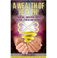 �A Wealth of Health��by Frieda Mah