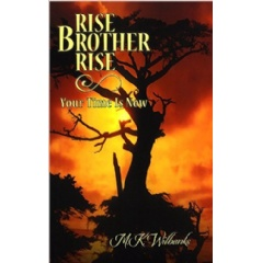 """Rise Brother Rise"" by Monika Wilbank"