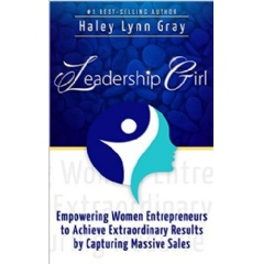 """Leadership Girl"" by Haley Lynn Gray"