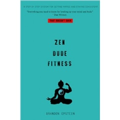 """Zen Dude Fitness"" by Brandon Epstein"