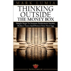 """Thinking Outside the Money Box"" by Mark Lumia"