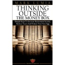 �Thinking Outside the Money Box,� An Amazon Best-Selling Book is Free For One More Day (01/29/2016)