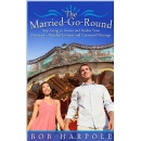Robert Harpole�s �The Married-Go-Round� - Free to Download Tomorrow (01/25/2016)