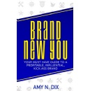 �Brand New You,� An Amazon Best-Selling Book is Free For One More Day (02/12/2016)