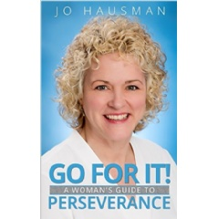 """Go For It!"" by Jo Hausman"