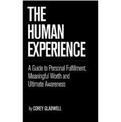 """The Human Experience"" by Corey Gladwell"