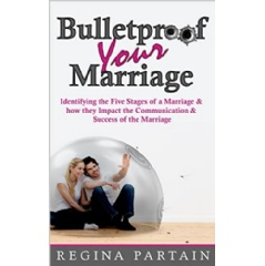 """Bulletproof Your Marriage"" by Regina Partain"