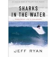 """Sharks in the Water"" by Jeff Ryan"