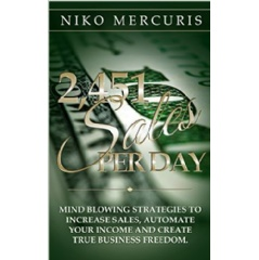 """2,451 Sales Per Day"" by Niko Mercuris"