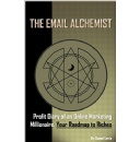 Best Selling Book, �The Email Alchemist,� Is Now Free on Amazon for 5 Days (until 06/03/2016)