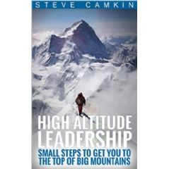"""High Altitude Leadership"" by Steve Camkin"