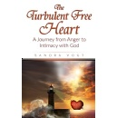 �The Turbulent Free Heart,� An Amazon Best-Selling Book is Free For One More Day (10/14/2016)
