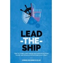 Best Selling Book, �Lead-the-Ship,� Is Now Free on Amazon for 5 Days (until 10/21/2016)