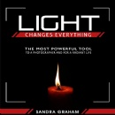 "Sandra Graham's ""Light Changes Everything"" - Free Download Tomorrow (11/21/2016)"