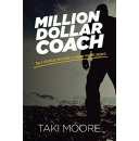 """Million Dollar Coach,"" An Amazon Best-Selling Book is Free For One More Day (12/23/2016)"