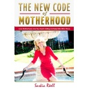 """The New Code of Motherhood,"" An Amazon Best-Selling Book is Free For One More Day (03/31/2017)"
