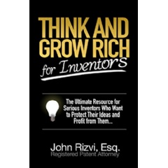"Turn your big idea into a reality with ""Think and Grow Rich for Inventors"""