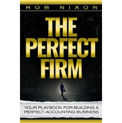 Author, Rob Nixon shares his tips on how to build the perfect accounting firm.