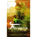 "Best Selling Book, ""Florencia,"" Is Now Free on Amazon for 5 Days (until 09/15/2017)"