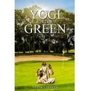 "Best Selling Book, ""Yogi on the Green,"" Is Now Free on Amazon for 5 Days (until 11/10/2017)"
