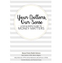 "Best Selling Book, ""Your Dollars, Our Sense,"" Is Now Free on Amazon for 5 Days (until 01/12/2018)"