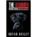 """The Hammer,"" An Amazon Best-Selling Book, is Free For One More Day (02/23/2018)"