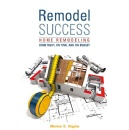 "Best Selling Book, ""Remodel Success,"" Available for a reduced price on Amazon for 5 Days (until 03/16/2018)"